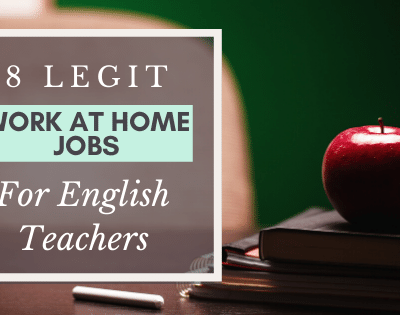 8 Legit Work at Home Jobs for English Teachers