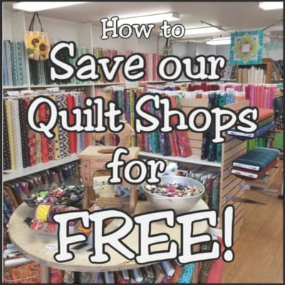 How to save our local quilt shops