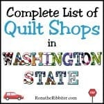 Quilt Shops in Washington