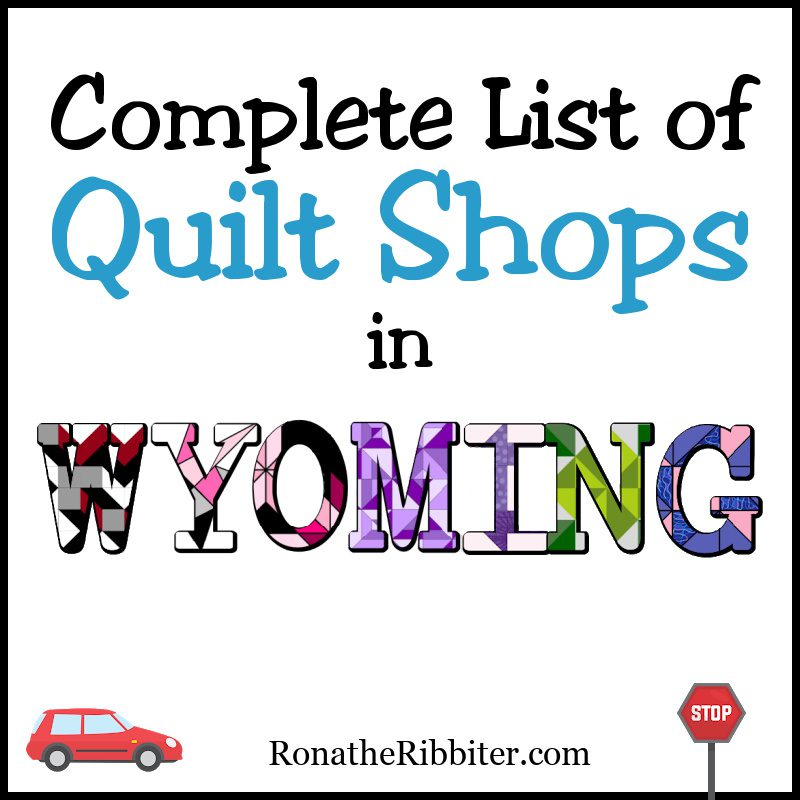 Wyoming quilt Shops
